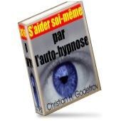 S'Aider Soi-Même par l.'Auto-Hypnose
