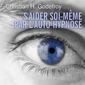 Livre audio S'aider soi-même par l'auto-hypnose